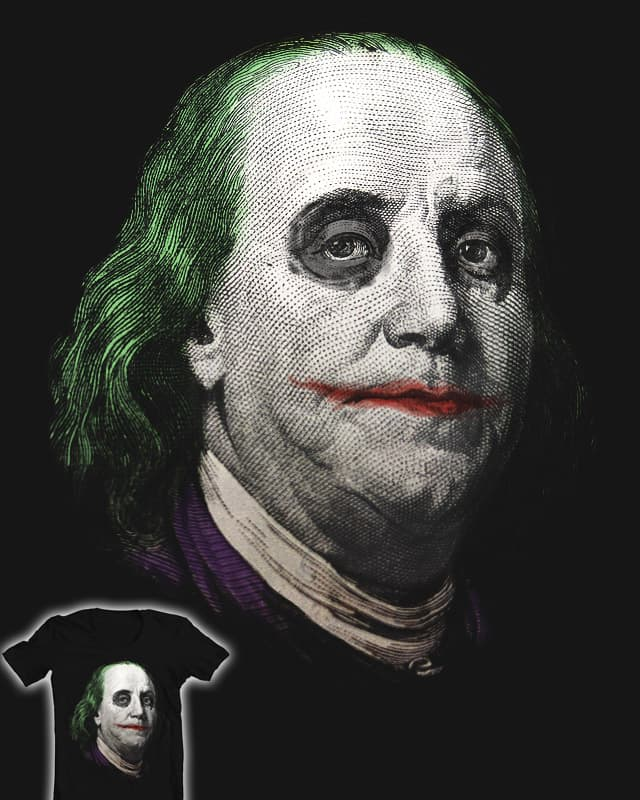 why so serious, benjamin? by 3rick05 on Threadless