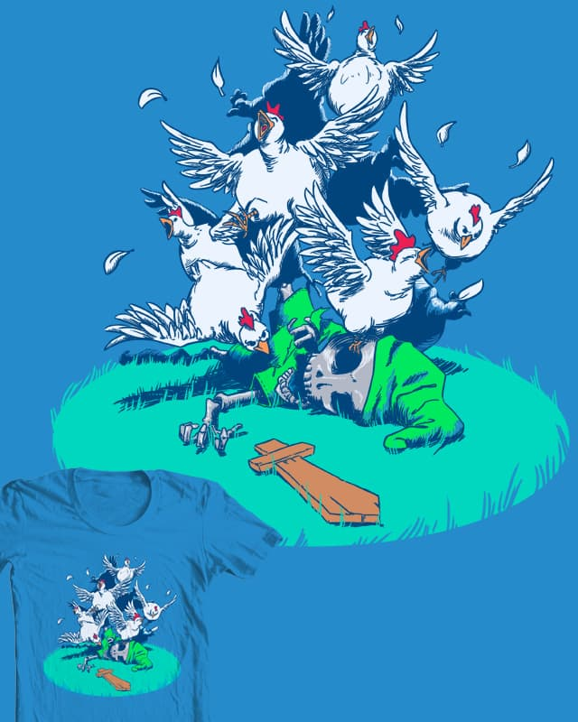 Don't mess with the chickens by Javman on Threadless