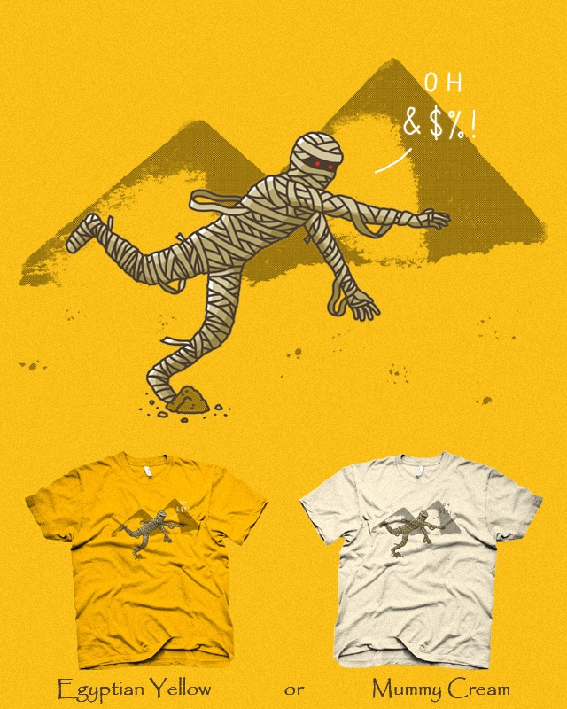 The Curse of the Mummy by IhnatiucLuigi on Threadless