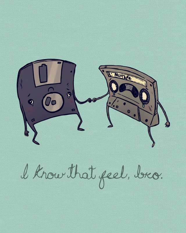I Know That Feel, Bro by paperbeatsscissors on Threadless