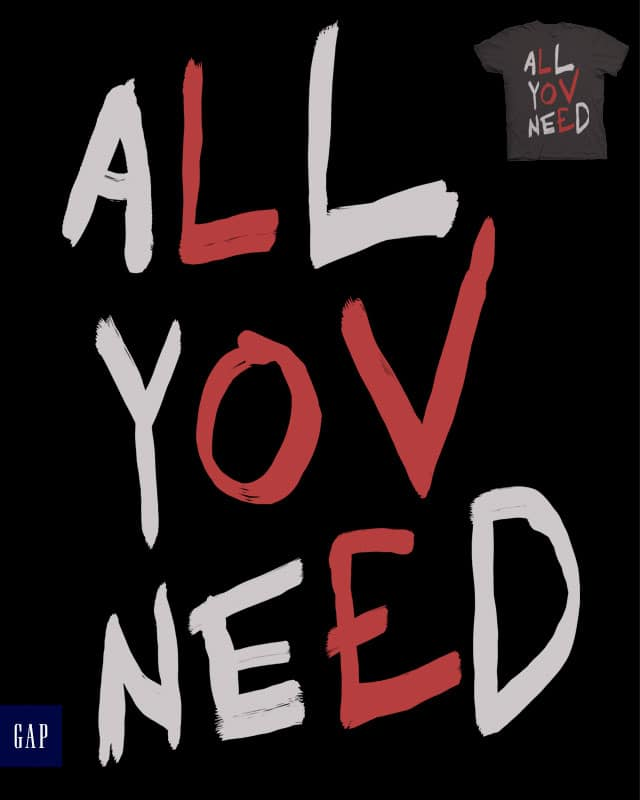 all you need is love by campkatie on Threadless