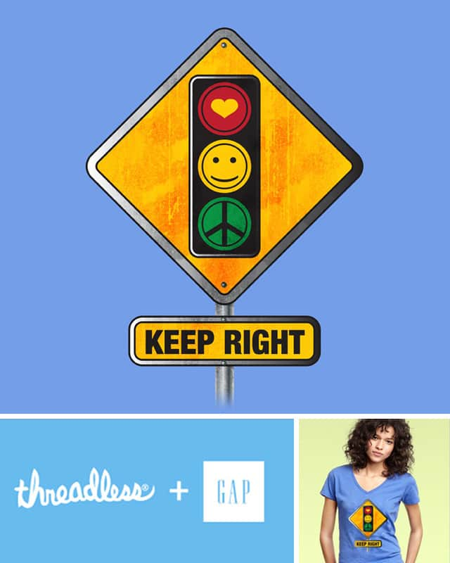 Keep Right by redboink~ on Threadless