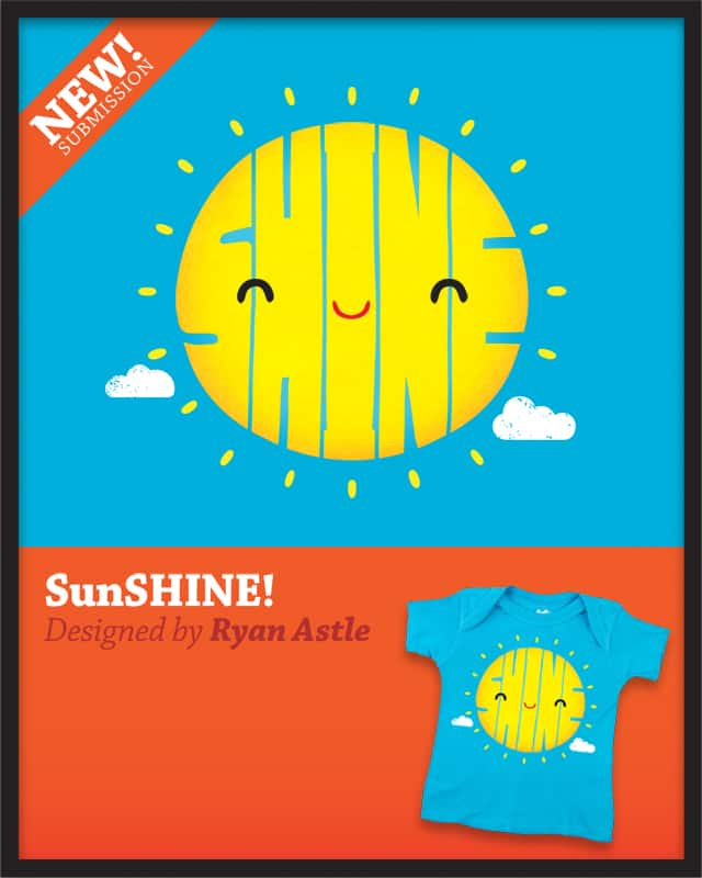 SunSHINE! by RyanAstle on Threadless