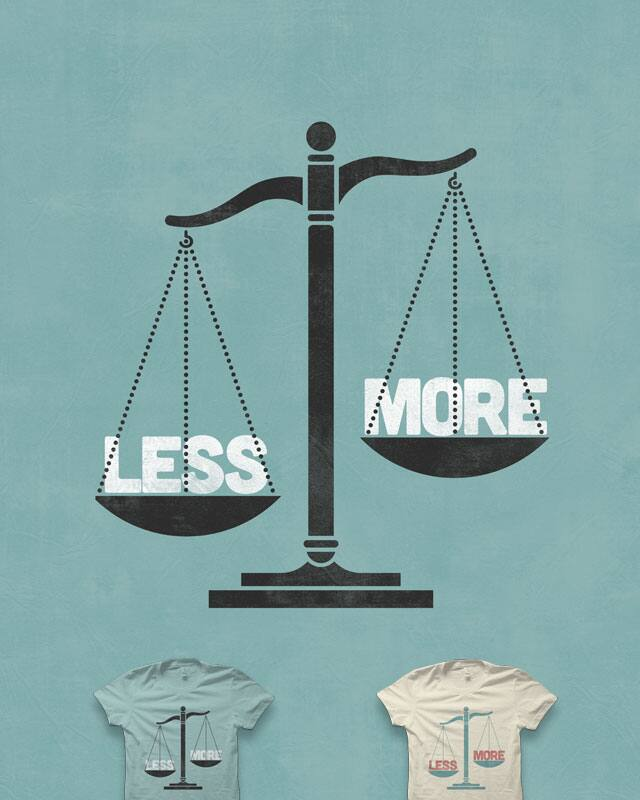 Less is More by quick-brown-fox on Threadless