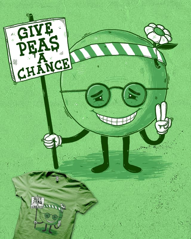 give peas a chance by jott on Threadless
