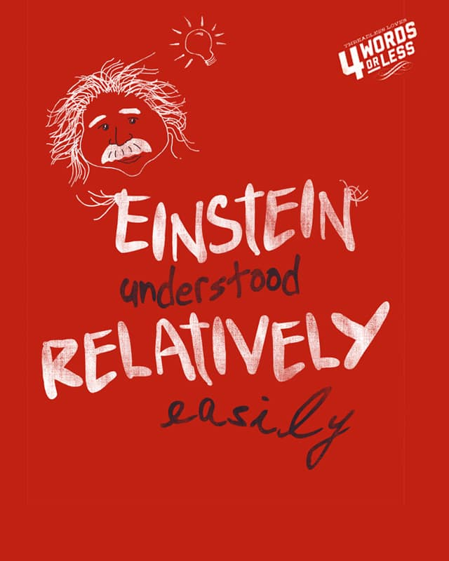 Theory of relativity by bandy on Threadless