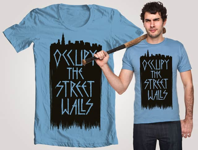 Occupy the street walls by kongoestudio on Threadless