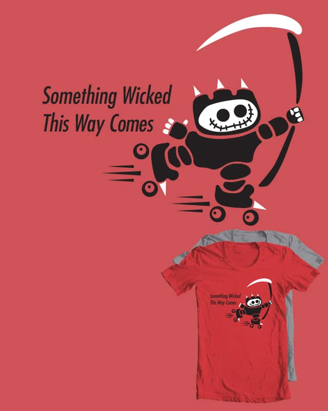 Something Wicked by michaeljprausch on Threadless