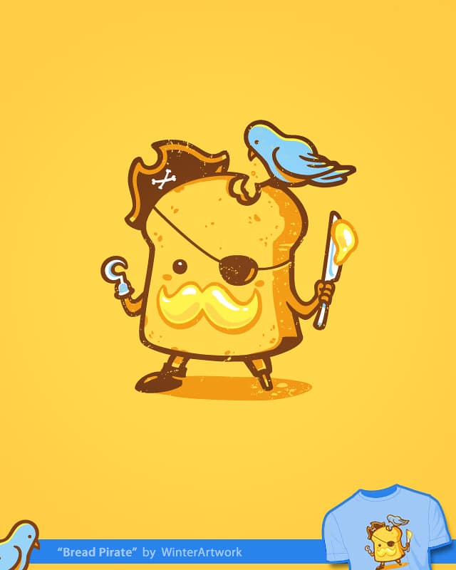 Bread Pirate by Winter the artist on Threadless