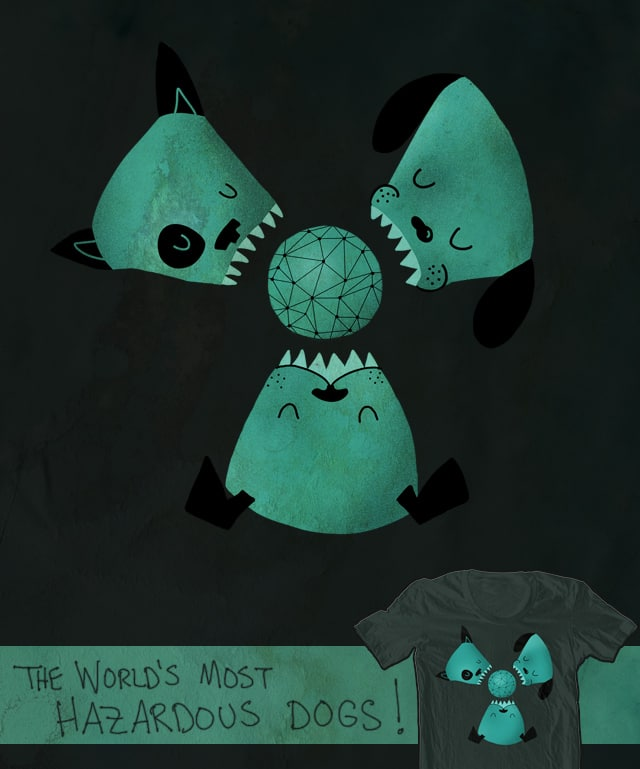 The World's Most Hazardous Dogs by mismonaut on Threadless