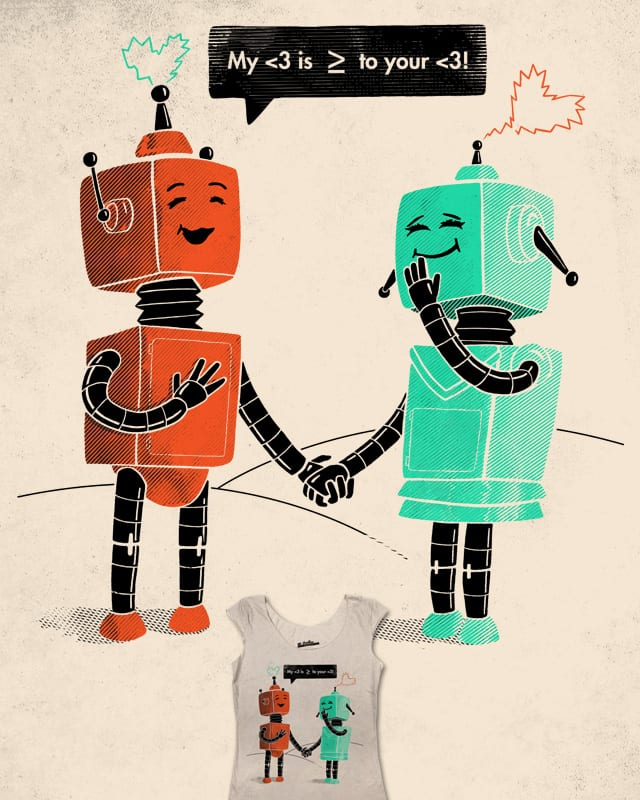 Robot Love by Faymuss on Threadless