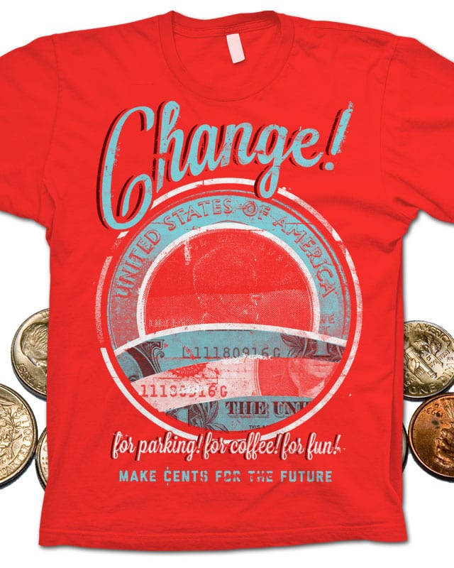 change! by campkatie on Threadless