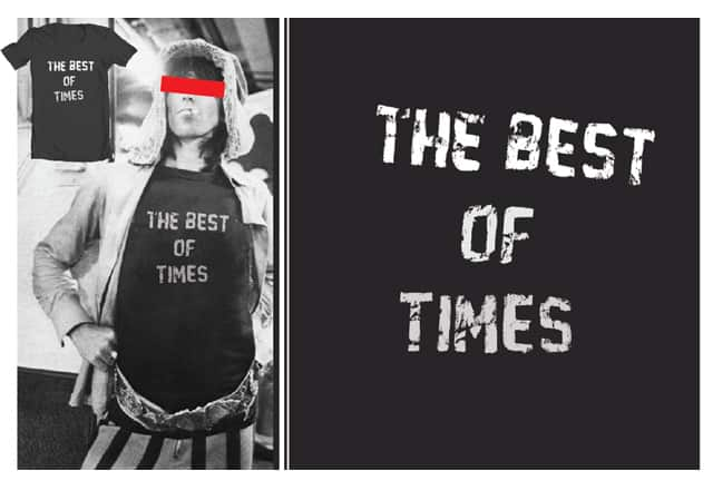 The Best of Times by admrjcvch on Threadless