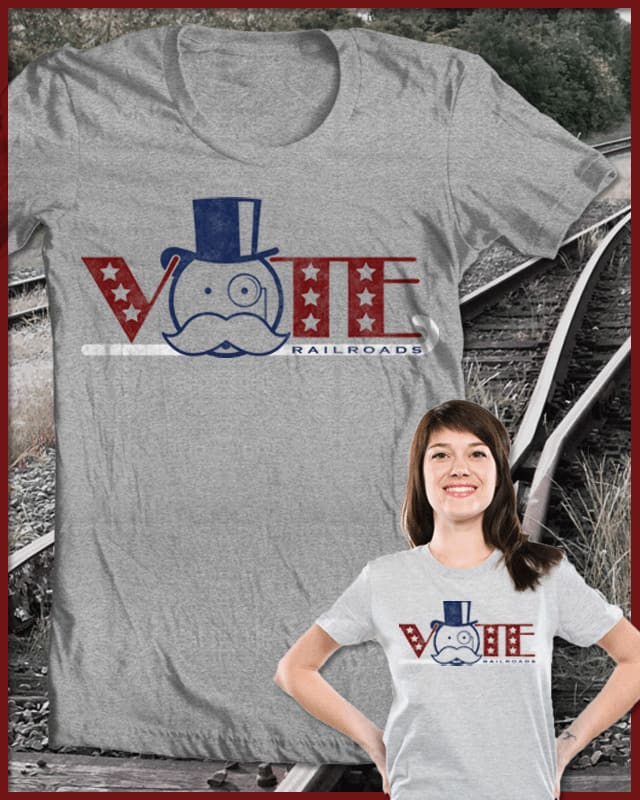 Vote Railroads by BeanePod on Threadless