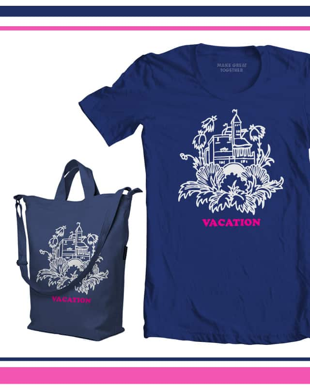 Vacation! by admrjcvch on Threadless