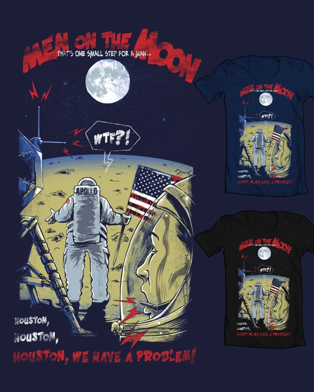 Men on the Moon by RicoMambo on Threadless