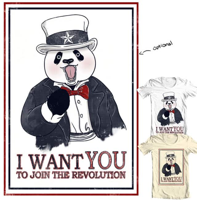 I want you to join the Revolution by xiaobaosg on Threadless