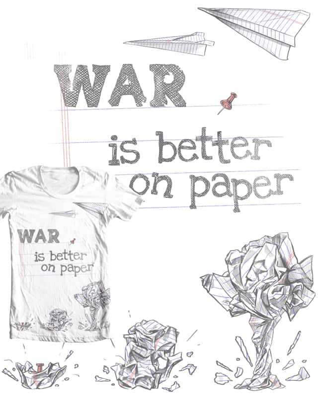Paper War by Ellsswhere on Threadless