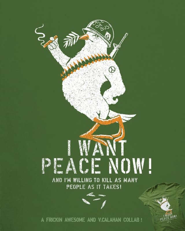 Peace or In Pieces? by v_calahan on Threadless