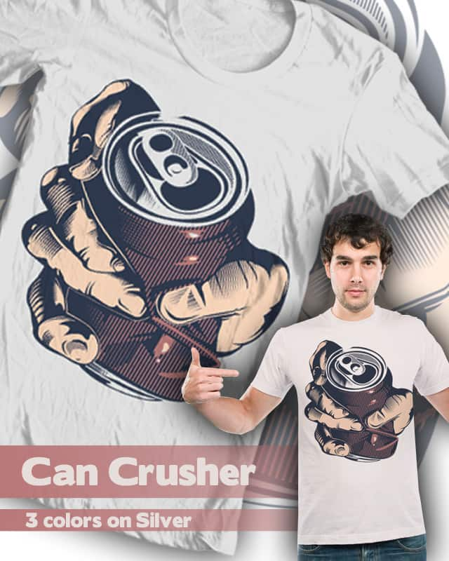 Can Crusher by Admbrns on Threadless