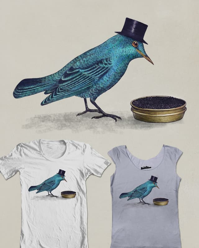 Gentlebirds Prefer Caviar by igo2cairo on Threadless