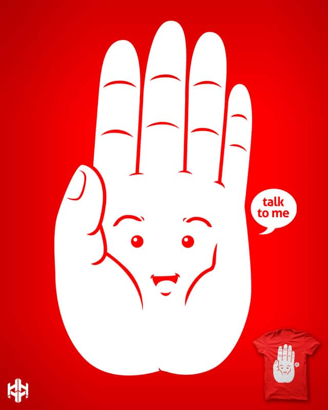 talk to my hand by sayahelmi on Threadless
