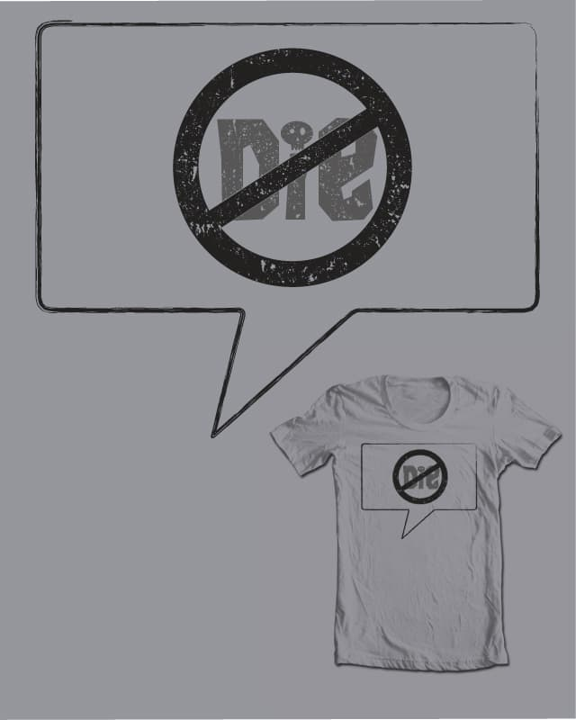 Never Say by NCowick on Threadless