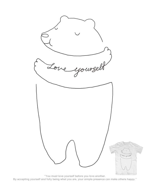 Love Yourself by ilovedoodle on Threadless