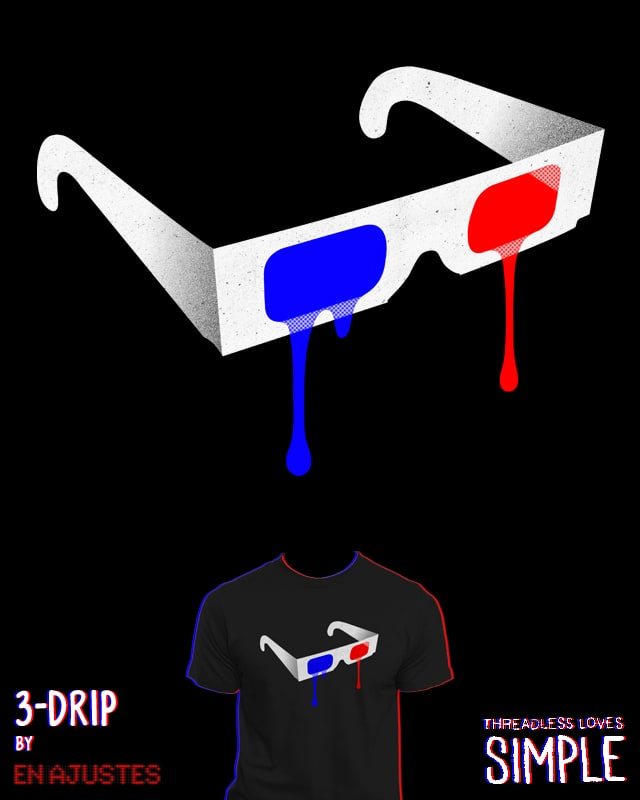 3-Drip by EN AJUSTES on Threadless