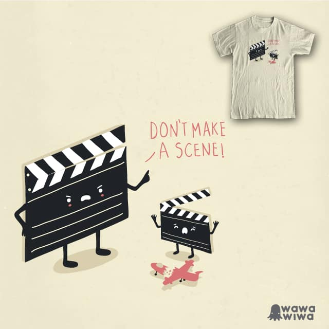 Don't make a scene! by wawawiwa on Threadless