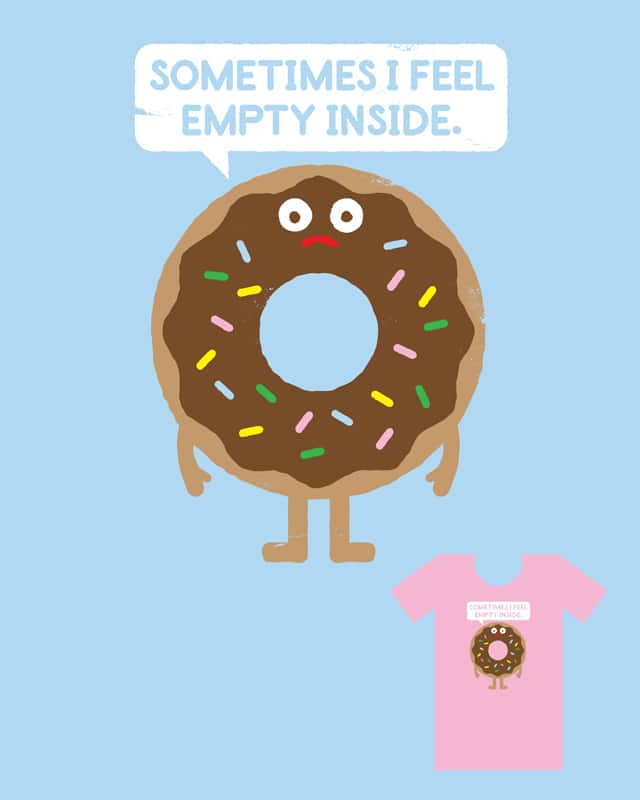 It's Not All Rainbow Sprinkles... by DRO72 on Threadless