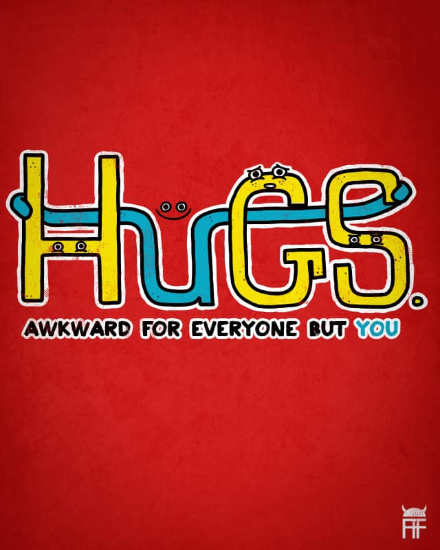 Awkward Hugs by ArmoredFowl on Threadless