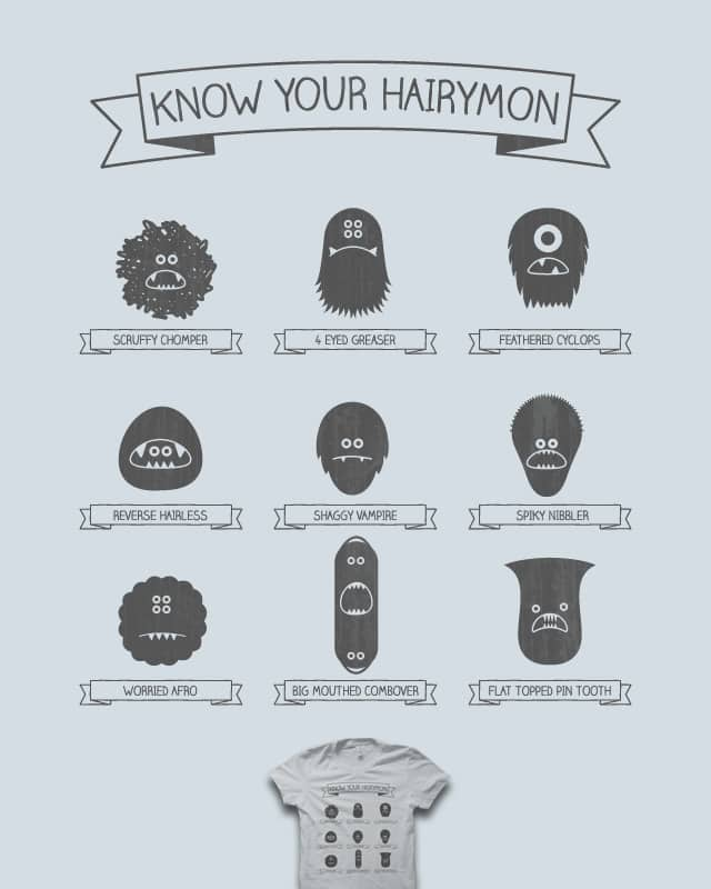 Know Your Hairymon by quick-brown-fox on Threadless