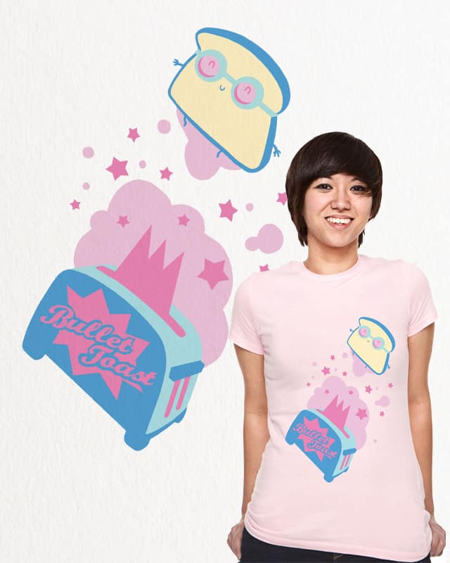 Bullet Toast by Fuacka on Threadless