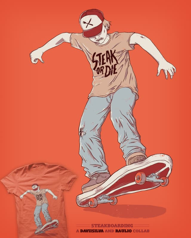 Steakboarding by Raulio on Threadless