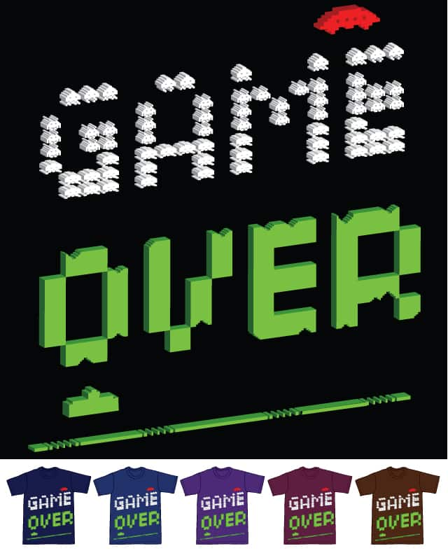Game Over by michaellaw86 on Threadless