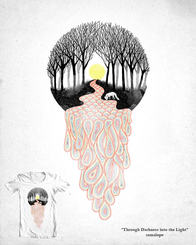 Through Darkness into the Light by samalope on Threadless