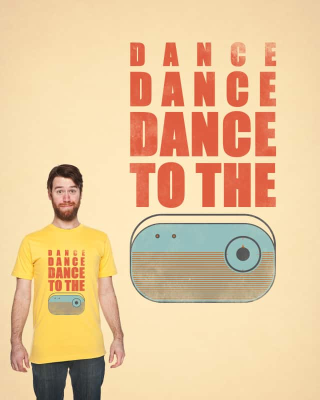 Dance To The Radio by filiskun on Threadless