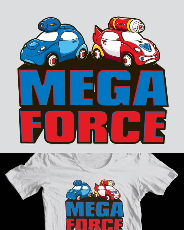 Mega Force by Flying_Mouse on Threadless