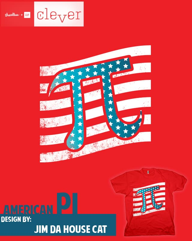American Pi by JIMDAHOUSECAT on Threadless