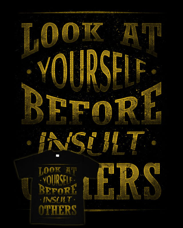 Do Not Insult by barzaly on Threadless
