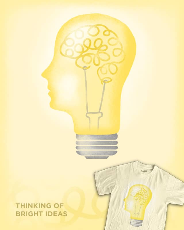 Thinking of Bright Ideas by WanderingBert on Threadless