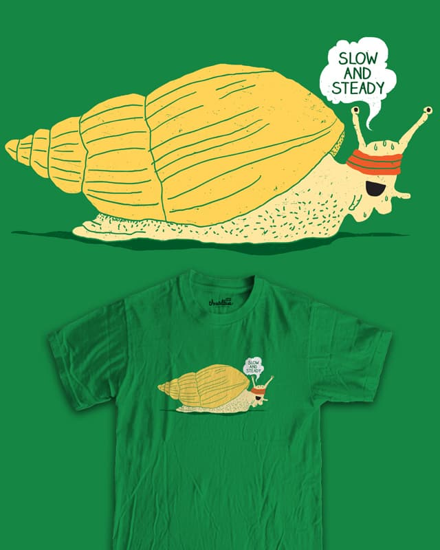 Slow And Steady by RL76 on Threadless