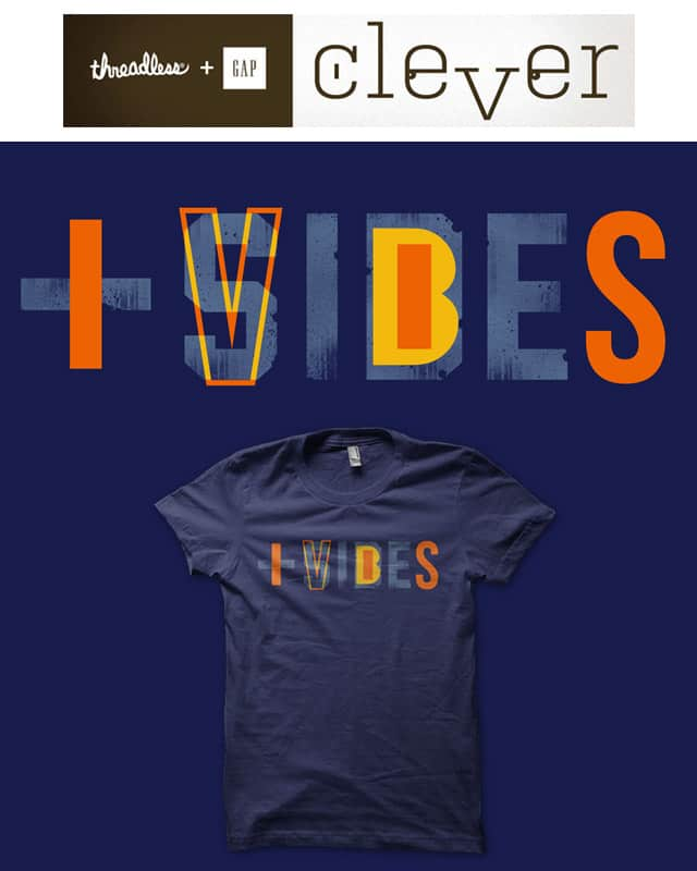 + Vibes by alfboc on Threadless