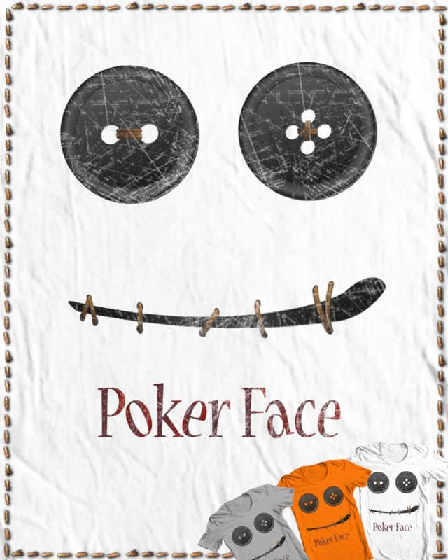 Poker Face by jokssimon on Threadless