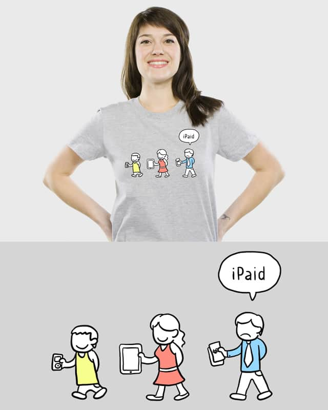 iPaid by jose_ayanami on Threadless