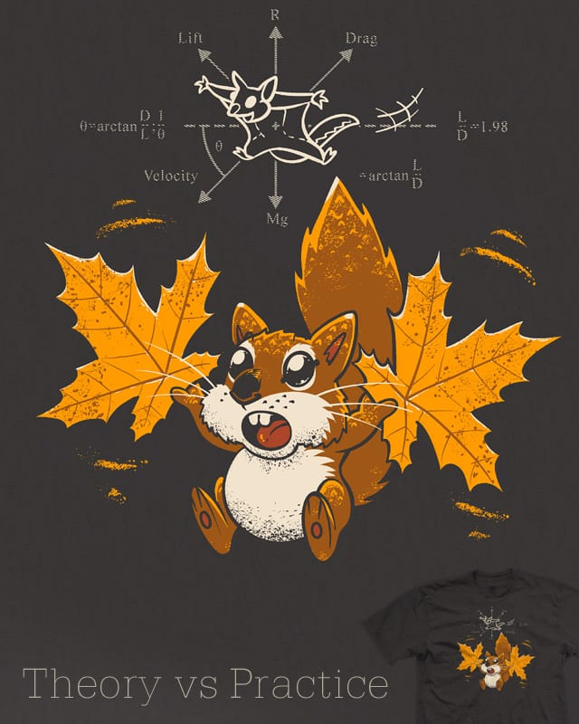 Theory vs Practice by Spiritgreen on Threadless