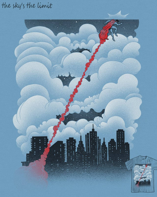 The Sky's the Limit by RicoMambo on Threadless