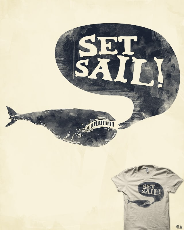 Set Sail! by coyote_alert on Threadless