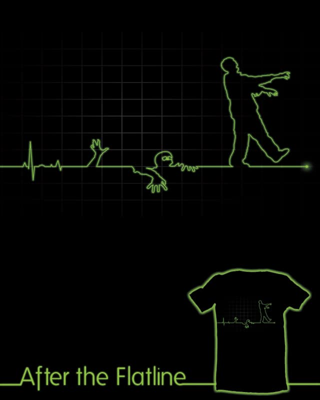 After The Flatline by BeanePod on Threadless